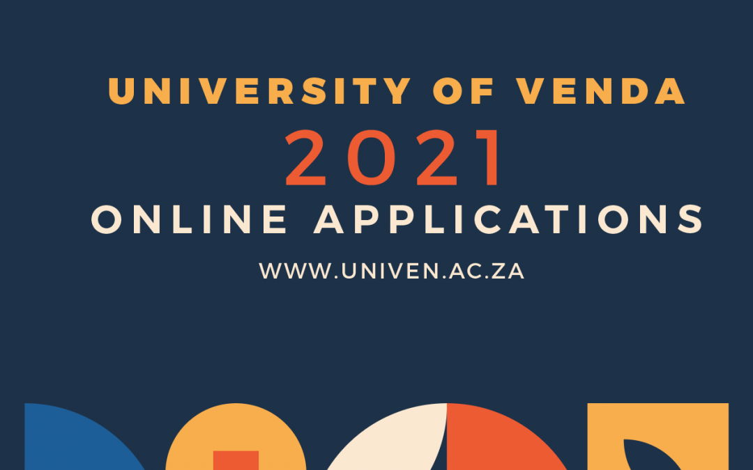 2021 UNIVERSITY OF VENDA ONLINE APPLICATIONS FOR ADMISSION AND HOSTEL ACCOMMODATION ARE CLOSING 30th NOV 2020