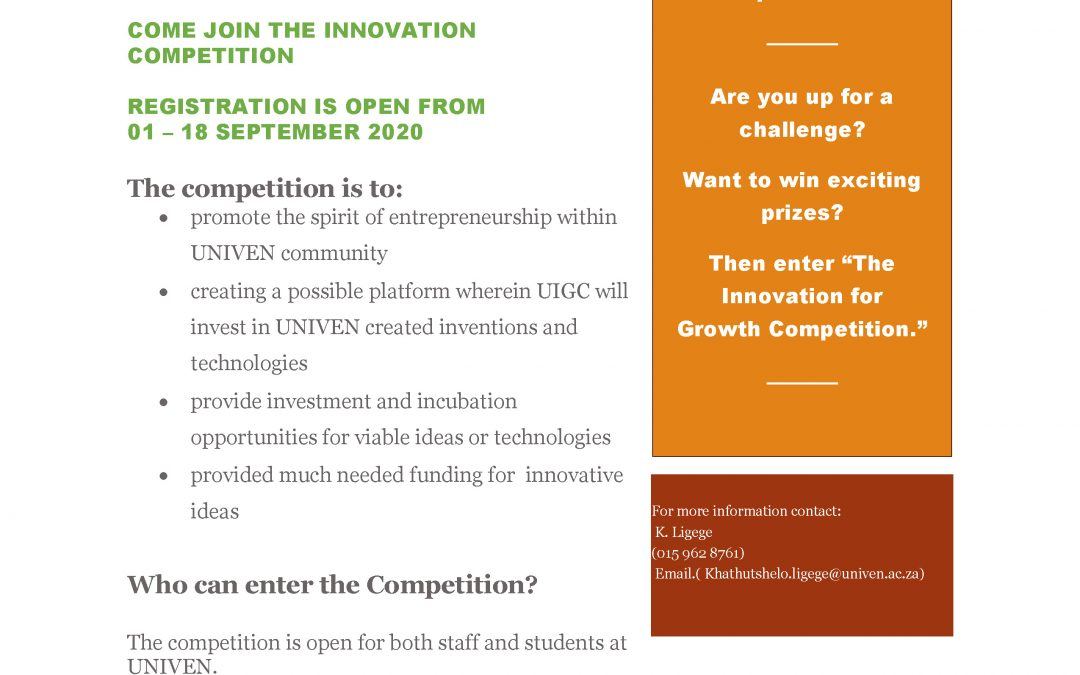 THE INNOVATION COMPETITION BROUGHT TO YOU BY UIGC AND SAB FOUNDATION, OFFERING PRICES WORTH R300 000