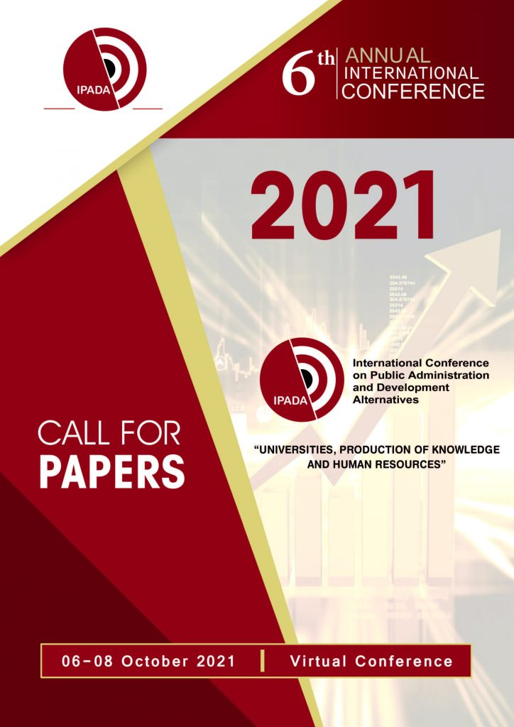 International Conference on Public Administration and Development Alternatives (IPADA) Call For Papers 2021